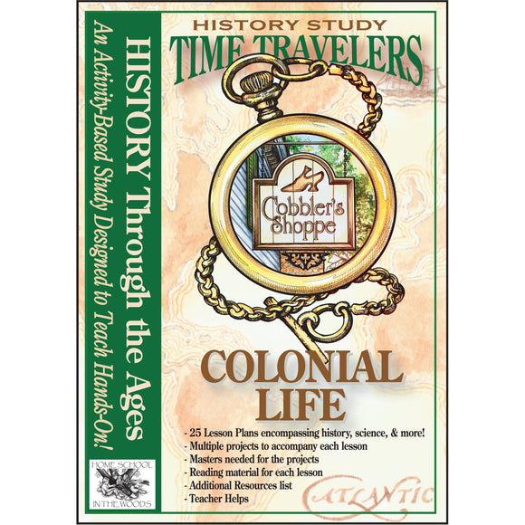 Time Travelers: Colonial Life