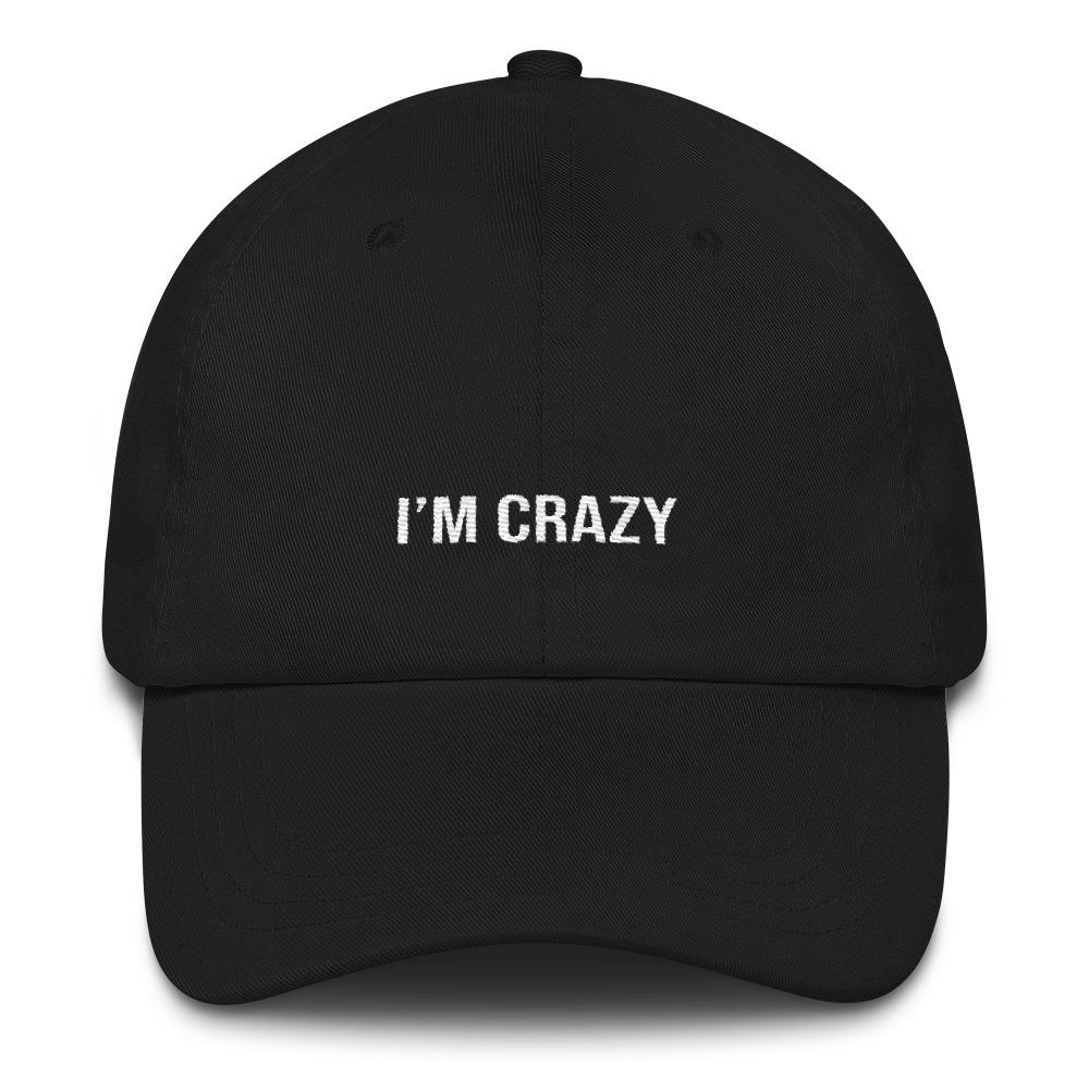 I'm crazy Dad hat-The Tee Planet