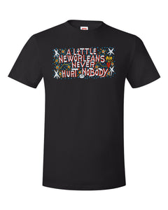 A Little New Orleans Never Hurt Nobody Shirt by Simon