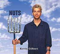 Kevin Gilbert - Nuts