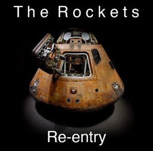 The Rockets - Re-entry 8 Song EP
