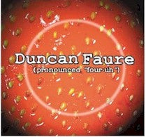 Duncan Faure - Pronounced Four-Uh