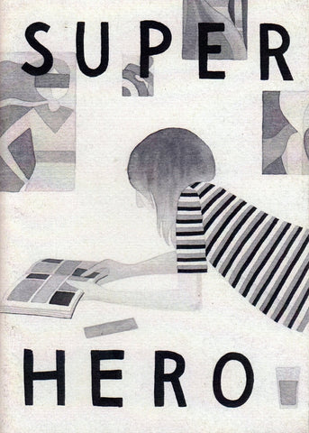 SUPERHERO ZINE - No Ordinary Heroes