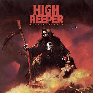 High Reeper - Higher Reeper (YELLOW W/ RED/ORANGE SPLATTER) (LP)