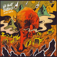 We Hunt Buffalo - Living Ghosts (Orange) (IMPORT) (LP) Cover Art