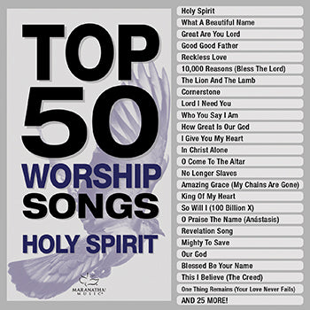 Top 50 Worship Songs - Holy Spirit 3CD  February 19 Release