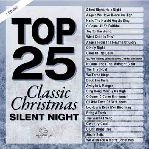 Top 25 Classic Christmas - Silent Night 2CD (Marantha! Singers)