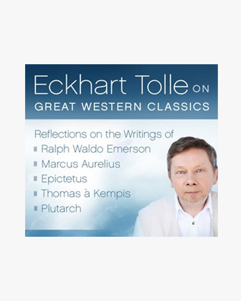 Eckhart Tolle on Great Western Classics