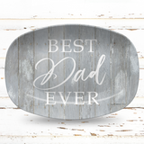 Best Dad Ever Personalized Platter