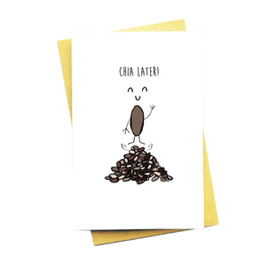 Chia Later Card