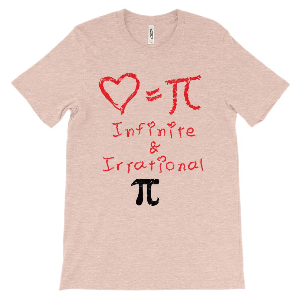 (Soft Unisex BC 3001 - Light Colors) Love Equals Pi Infinite & Irrational Love Graphic T-Shirt Tee BOXELS