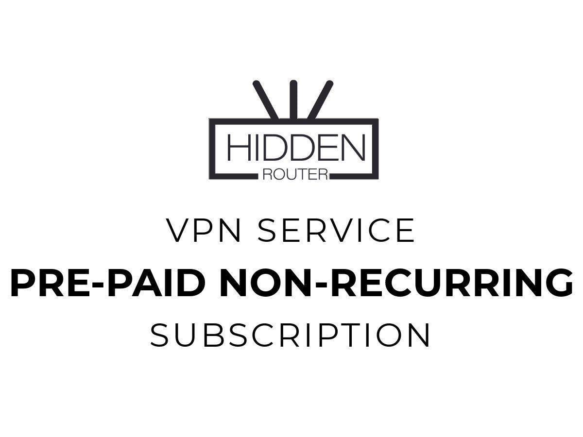 Monthly Pre-Paid VPN Subscription