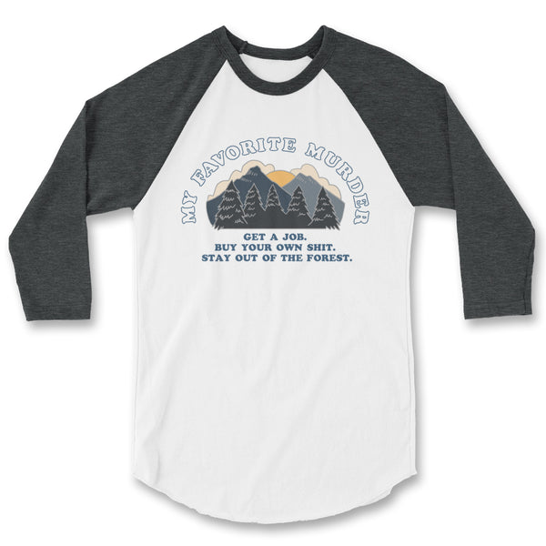 Stay Out of the Forest Raglan