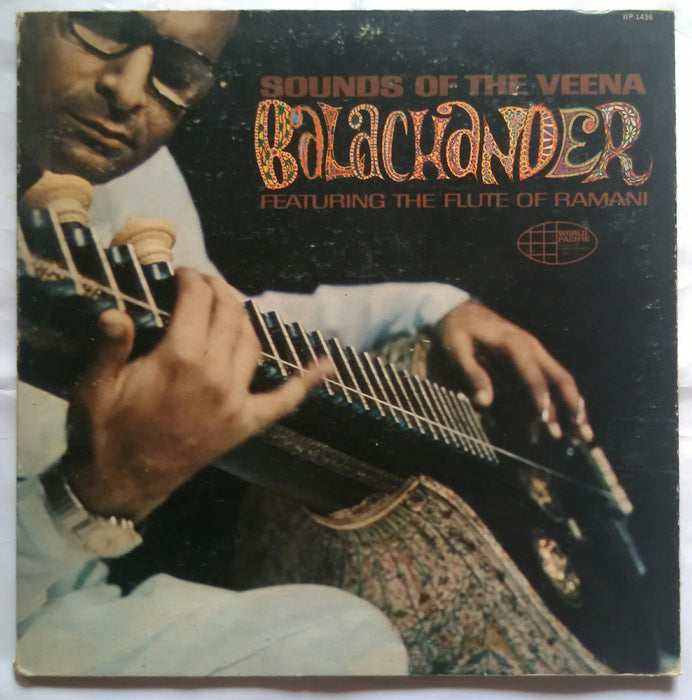 Sounds Of The Veena Balachander ( Featuring The Flute Of Ramani )