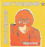 (Randy Rose) MOTHERSHIP - ROCKSTAR (*NEW-CD, 2002, Hindenburg Records) RANDY ROSE band