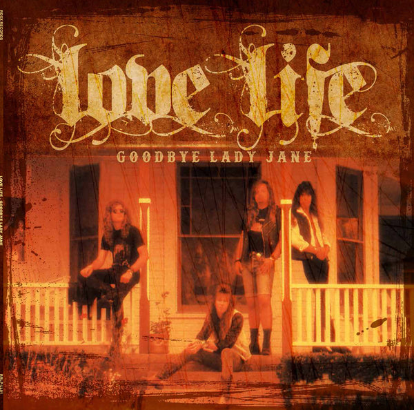 LOVE LIFE - GOODBYE LADY JANE (*NEW-BLACK VINYL, 2019, Roxx)