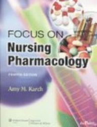 Focus on Nursing Pharmacology 4e + Lynn, Photo Atlas 3e + Live Advise Pkg
