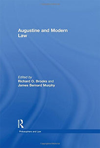 Augustine and Modern Law (Philosophers and Law)