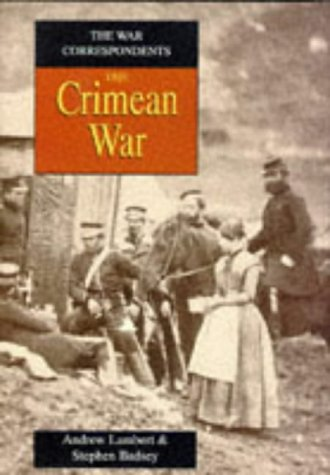 The Crimean War (The War Correspondents)