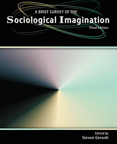 A Brief Survey of the Sociological Imagination