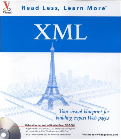 XML: Your visual blueprint for building expert Web pages (Visual (Software))