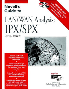 Novell's Guide to LAN / WAN Analysis: IPX / SPX