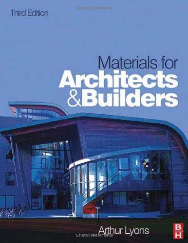 Materials for Architects and Builders, Third Edition