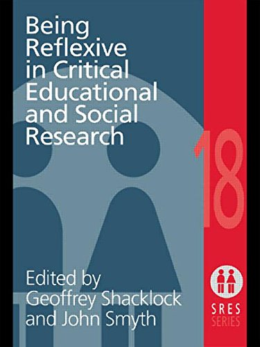 Being Reflexive in Critical and Social Educational Research (Social Research and Educational Studies Series)