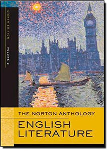 The Norton Anthology Of English Literature, Volume 2: The Romantic Period Through The Twentieth Century (Norton Anthology Of English Literature)