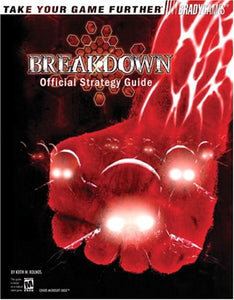 Breakdown(tm) Official Strategy Guide (Official Strategy Guides (Bradygames))