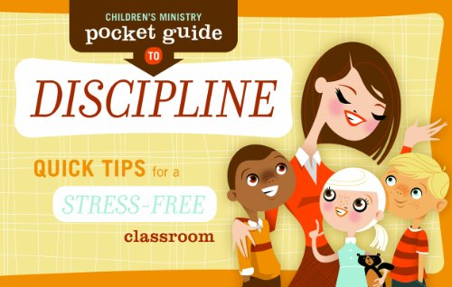 Children'S Ministry Pocket Guide To Discipline : Quick Tips For A Stress-Free Classroom
