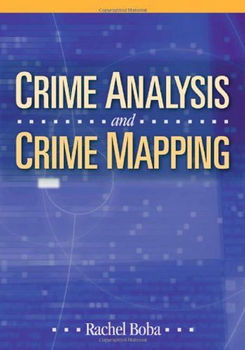 Crime Analysis and Crime Mapping
