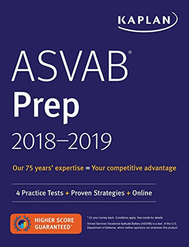 ASVAB Prep 2018-2019: 4 Practice Tests + Proven Strategies + Online (Kaplan Test Prep)
