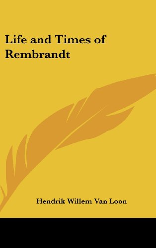Life and Times of Rembrandt