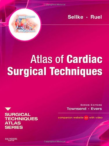 Atlas of Cardiac Surgical Techniques: A Volume in the Surgical Techniques Atlas Series, 1e