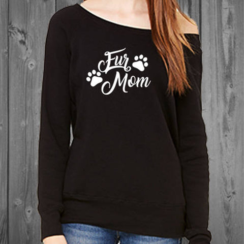 Fur Mom Off Shoulder Sweatshirt