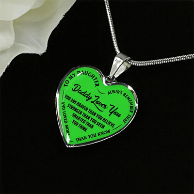 MY DAUGHTER, DADDY LOVES YOU - (LIME GREEN & BLACK TEXT) SILVER FINISHED HEART NECKLACE - podprintz.com