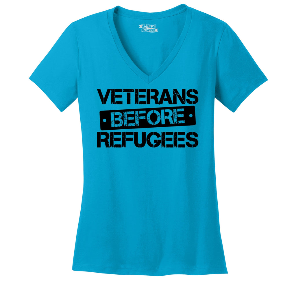 Veterans Before Refugees Tee Refugee Ban Political Republican Tee Ladies Ringspun V-Neck Tee