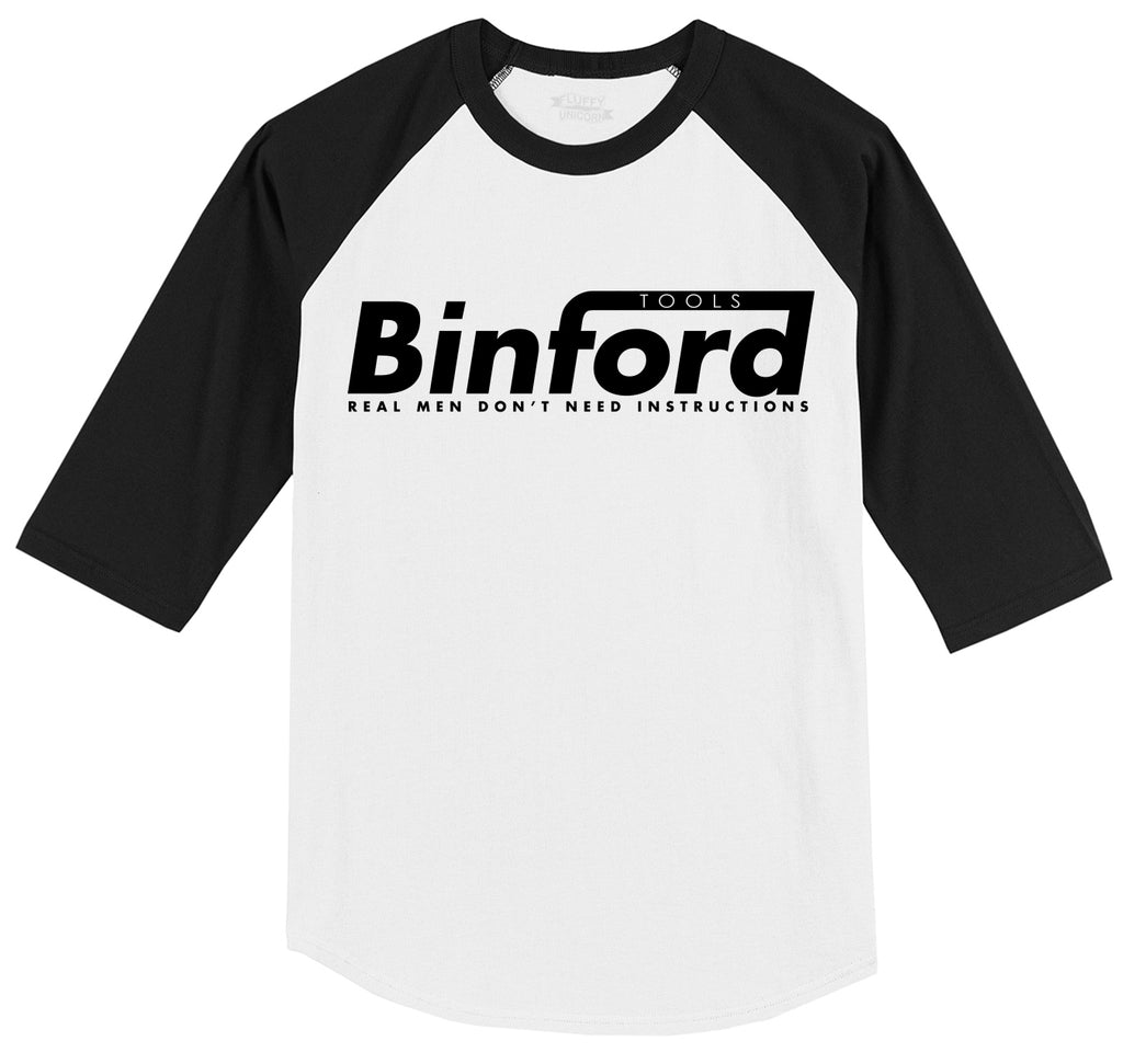 Binford Tools Don't Need Instructions Mens 3/4 Sleeve Raglan Jersey