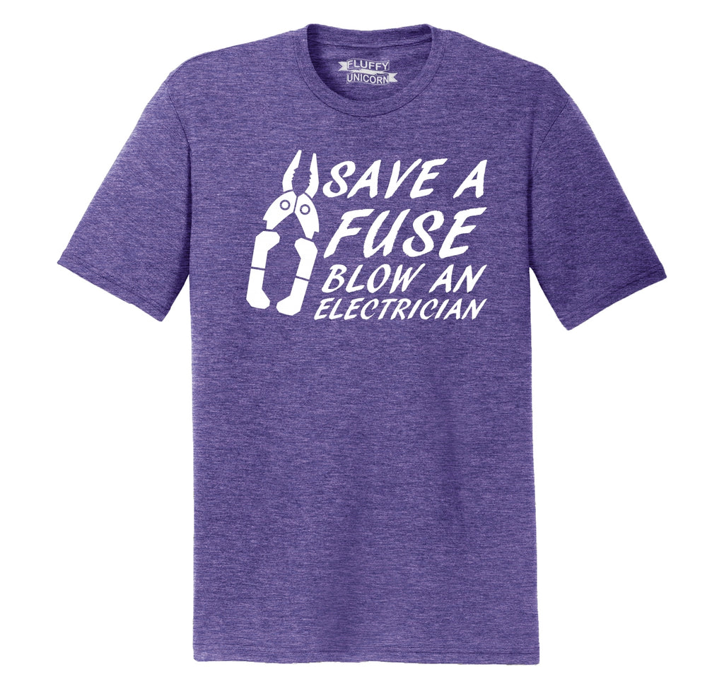 Save A Fuse Blow An Electrician Funny Sexual Gift Tee Mens Short Sleeve Tri-Blend Shirt