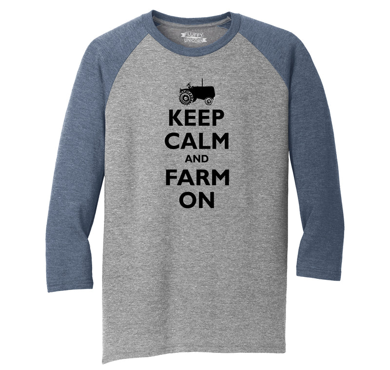 Keep Calm and Farm On Mens Tri-Blend 3/4 Sleeve Raglan