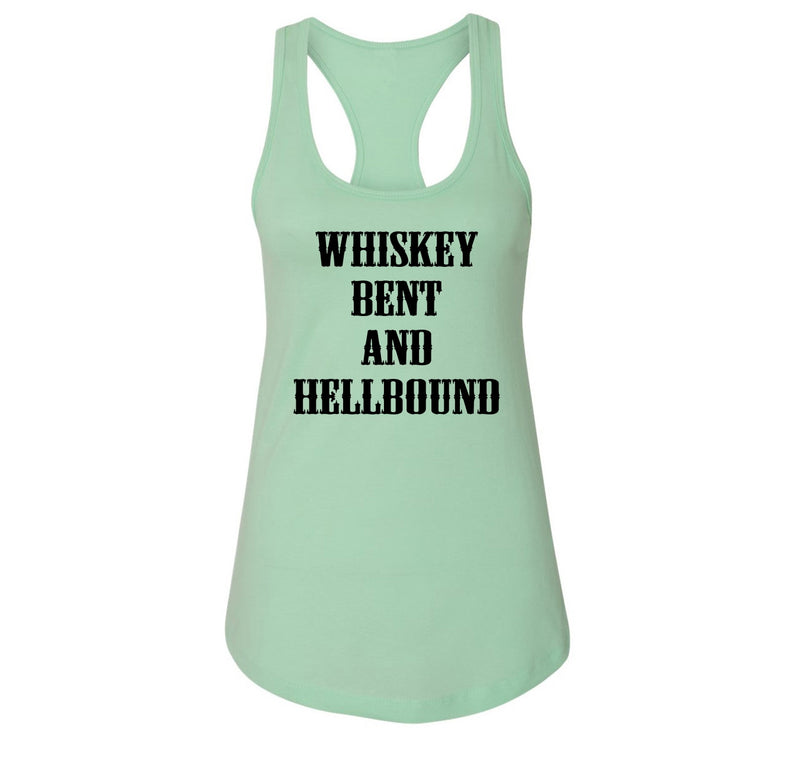 Whiskey Bent and Hellbound Country Party Shirt Ladies Racerback Tank Top