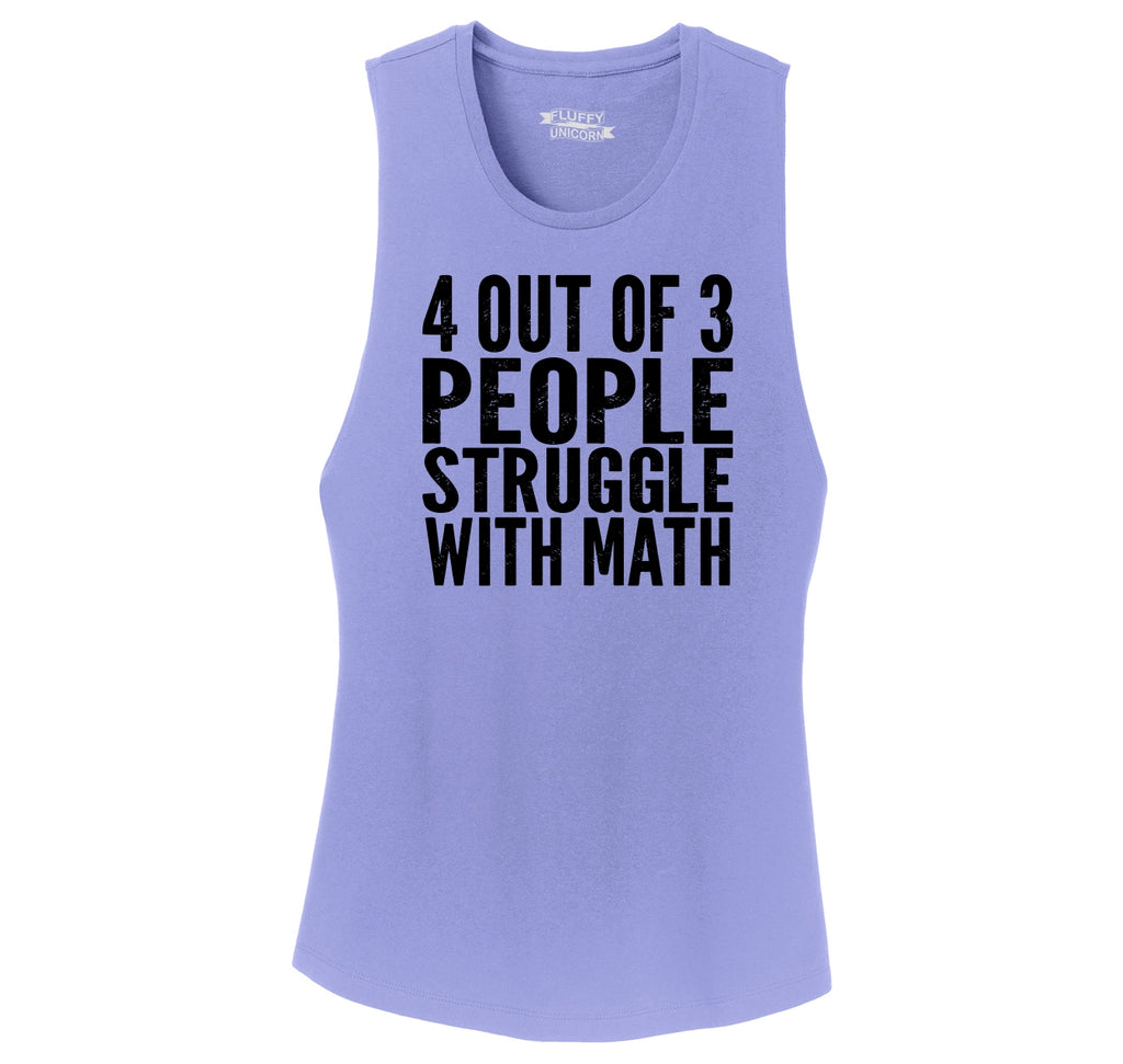 4 Out Of 3 People Struggle With Math Ladies Festival Tank Top