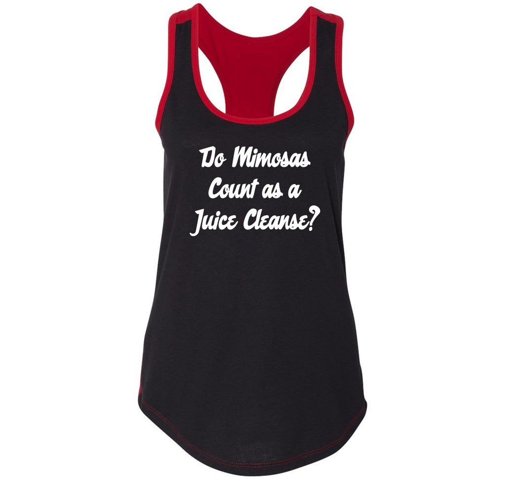 Do Mimosas Count As A Juice Cleanse Ladies Colorblock Racerback Tank Top