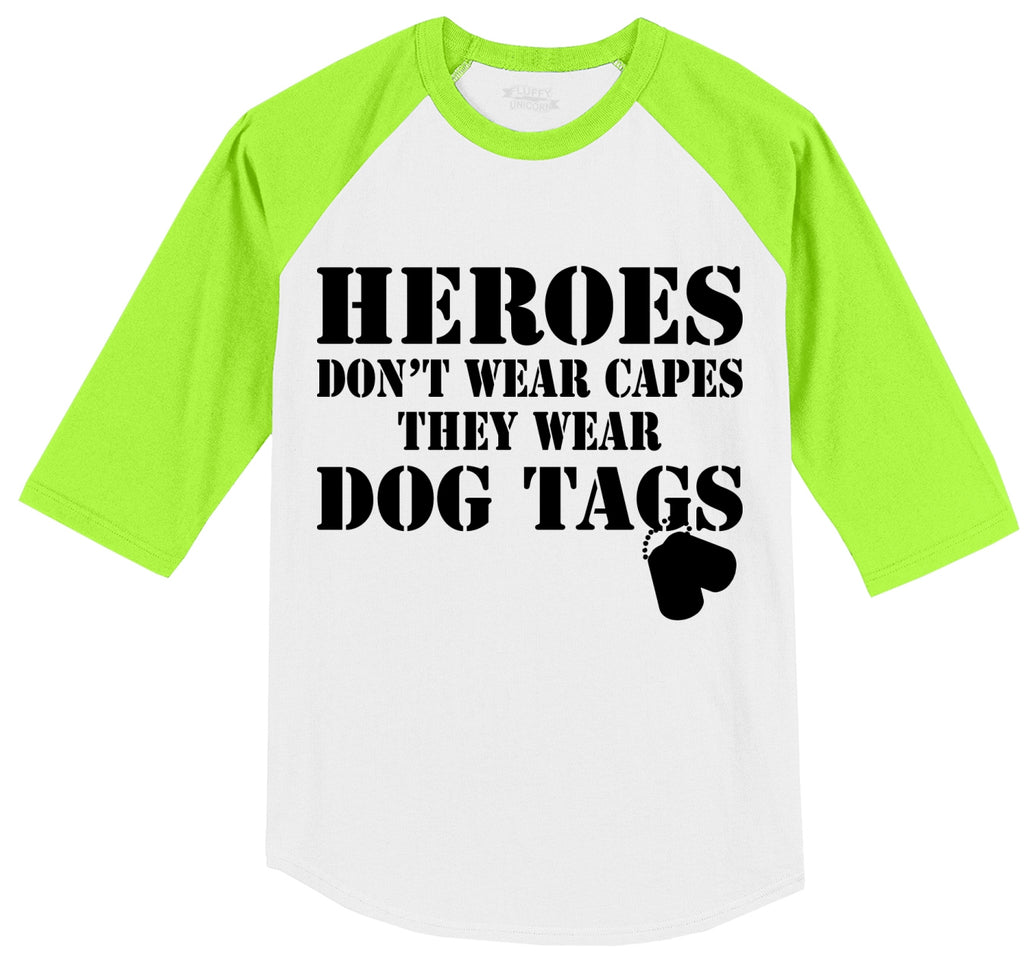 Heroes Don't Wear Capes Dog Tags Mens 3/4 Sleeve Raglan Jersey