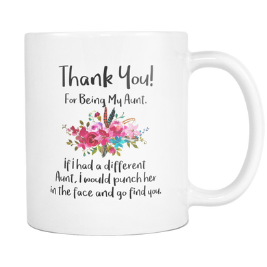 Thank You For Being My Aunt Coffee Mug