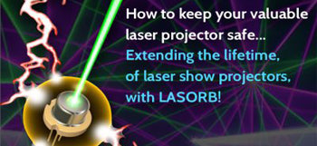 LASER PROJECTORS - HOW TO MAKE THEM LAST LONGER