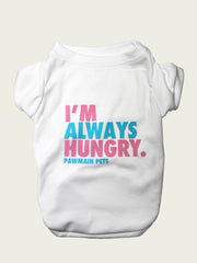 <h4> I'm Always Hungry Tee </h4> <p>