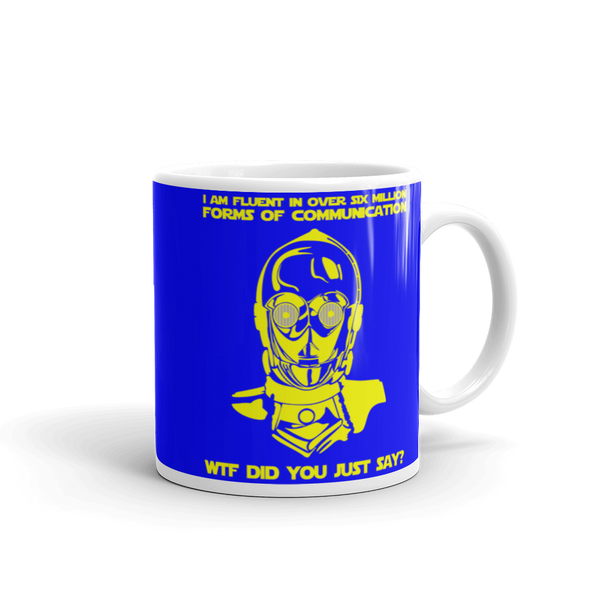 "11oz Mug (Blue) - Design ""Six Million Forms Of Communication"""
