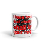 "11oz Mug (White) - Design ""And Always Shall Be Your Mug"""